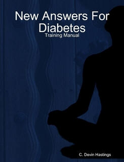New Answers For Diabetes - A 2 day certification workshop that teaches people how to really help diabetics change.